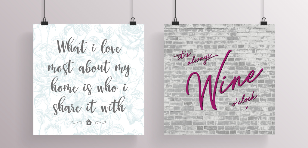 "an image showing two homely quotes which are ""what i love most about my home is who i share it with"" and ""it's always wine o'clock"""